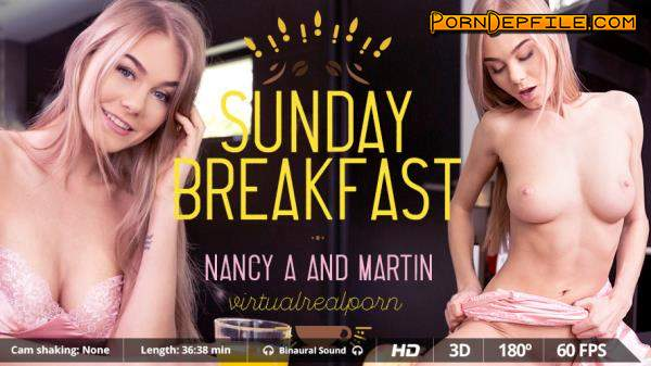 VirtualRealPorn: Nancy A - Sunday breakfast (VR) 1600p