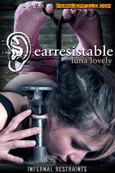 InfernalRestraints: Luna Lovely, OT - Earresistible (BDSM, Bondage, Torture, Humiliation) 720p