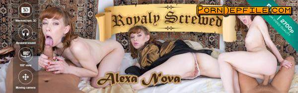 CzechVR: Alexa Nova - Czech VR 216 - Royaly Screwed by Alexa Nova (POV, Natural Tits, Czech, VR) (Smartphone, Mobile) 1080p