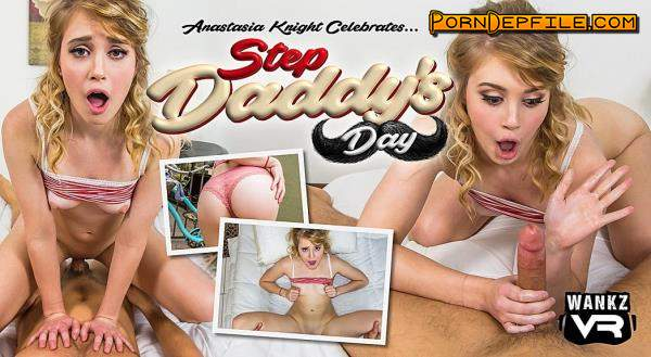 WankzVR: Anastasia Knight - Step Daddy's Day (Cowgirl, Blonde, Teen, VR) (Gear VR) 1600p