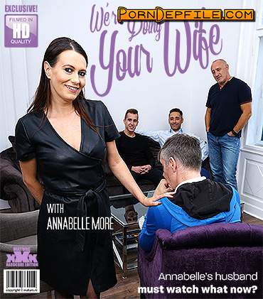 Mature.nl, Mature.eu: Annabelle More - This naughty housewife gets fucked by three guys at once (Blowjob, Milf, Mature, GangBang) 1080p