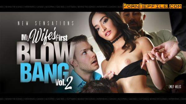NewSensations: Emily Willis - BTS - My Wife's First Blowbang #2 - Scene 2 (Blowjob, Toys, Deep Throat, Facial) 480p