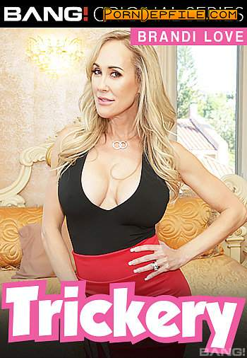 Bang Trickery, Bang Originals: Brandi Love - Brandi Love Creates A Fake Dating App Profile To Lure And Fuck Her Step - Son (SD, Gonzo, Big Tits, Mature) 540p