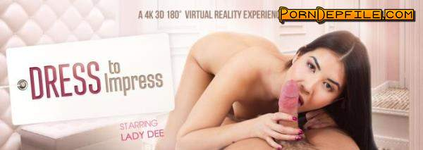 VRbangers: Lady Dee - Dress to Impress (Teen, VR, SideBySide, Oculus) (Oculus Rift, Vive) 1920p