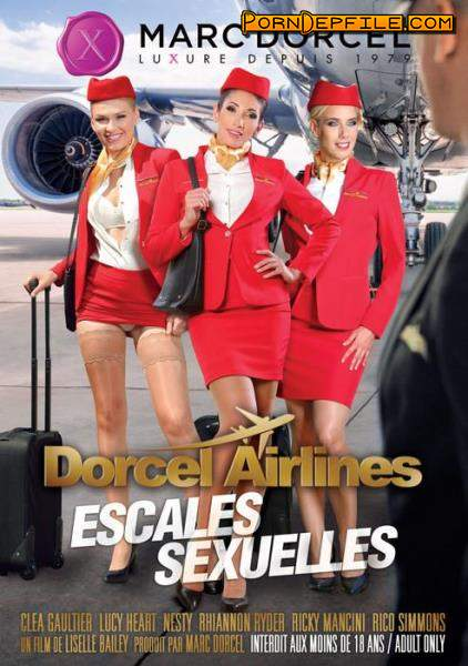Liselle Bailey, Marc Dorcel: Dorcel Airlines - escales sexuelles / Sexual Stopovers (Movie) 540p