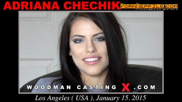 WoodmanCastingX: Adriana Chechik - Casting X (Casting, Group Sex, Anal, Pissing) 1080p