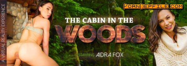 VRBangers: Aidra Fox - The Cabin in the Woods (Teen, VR, SideBySide, Oculus) (Oculus Rift, Vive) 3072p