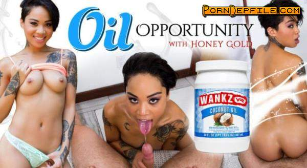 WankzVR: Honey Gold - Oil Opportunity (Interracial, VR, SideBySide, Oculus) (Oculus Rift, Vive) 1920p