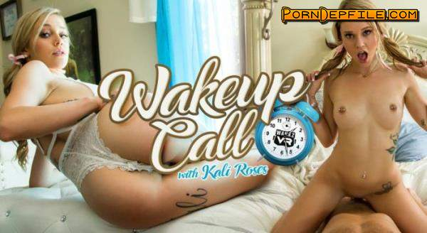 WankzVR: Kali Roses - Wake Up Call - Remastered (Cowgirl, VR, SideBySide, Oculus) (Oculus Rift, Vive) 3456p